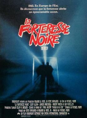 La Forteresse noire : le film maudit de Michael Mann