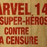 Marvel 14, les super héros contre la censure : interview du co-réalisateur Philippe Roure