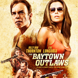 The Baytown outlaws, un trailer WTF