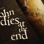Vu au PIFFF : John Dies at the end, de Don Coscarelli