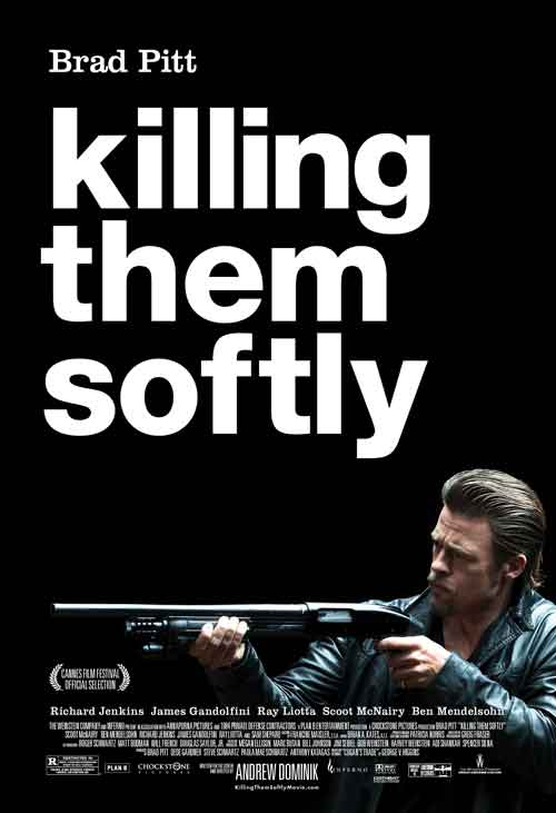 MOVIE MINI REVIEW : Cogan – Killing Them Softly