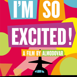 I'm so excited le nouveau Pedro Almodovar