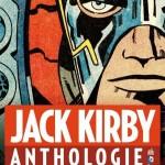 On a lu… l'anthologie Jack Kirby (Urban Comics)