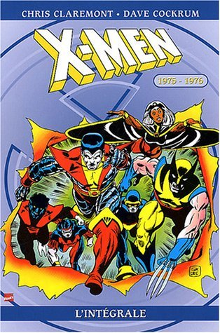 On a lu… L'intégrale X-men 1975/1976