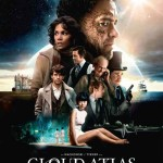 MOVIE MINI REVIEW : Cloud Atlas