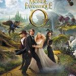 MOVIE MINI REVIEW : Le Monde Fantastique D'Oz (Oz The Great And Powerful)
