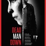MOVIE MINI REVIEW : Dead Man Down