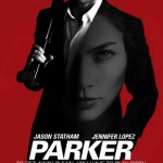 MOVIE MINI REVIEW : Parker