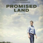 MOVIE MINI REVIEW : Promised Land