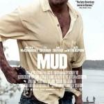 MOVIE MINI REVIEW : Mud