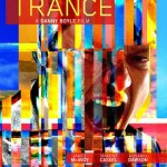 MOVIE MINI REVIEW : Trance