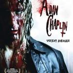 MOVIE MINI REVIEW : Adam Chaplin Le Vengeur Sanglant