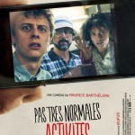 MOVIE MINI REVIEW : Pas Très Normales Activités