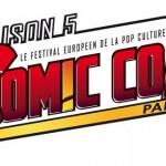 Comic Con Paris 2013 : demandez le programme Jeux Vidéo, BD, Comics