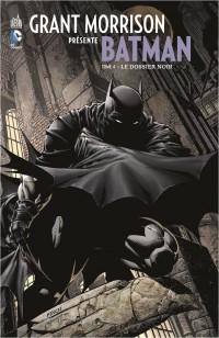 On a lu… Grant Morrison présente Batman – Tome 4 : Le Dossier Noir