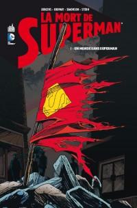 On a lu… La Mort de Superman – Tome 1 : Un Monde sans Superman