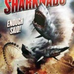 MOVIE MINI REVIEW : Sharknado