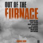 Trailer de Out of Furnace de Scott Cooper : du lourd pour la course aux Oscars