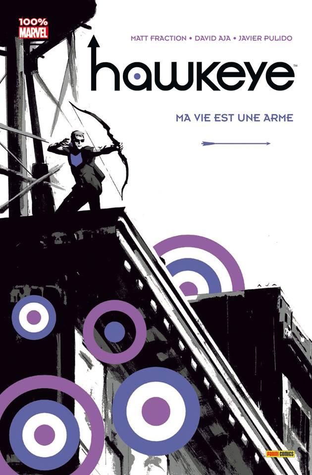 On a lu… Hawkeye – Tome 1 : Ma Vie est une Arme