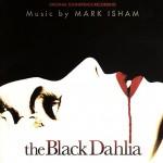 LES MEILLEURES B.O. DES PIRES FILMS (2/10) : The black Dahlia de Mark Isham