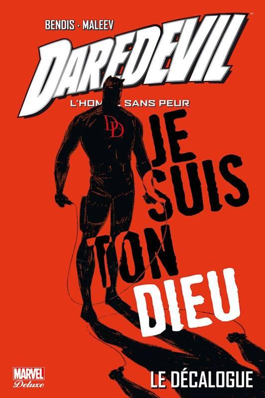On a lu… Daredevil de Brian Bendis et Alex Maleev – 2ème Partie : Le Roi de Hell's Kitchen