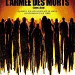 Le Bal des remakes (episode 2/15) : L'Armée des morts, Vendredi 13, Mondwest