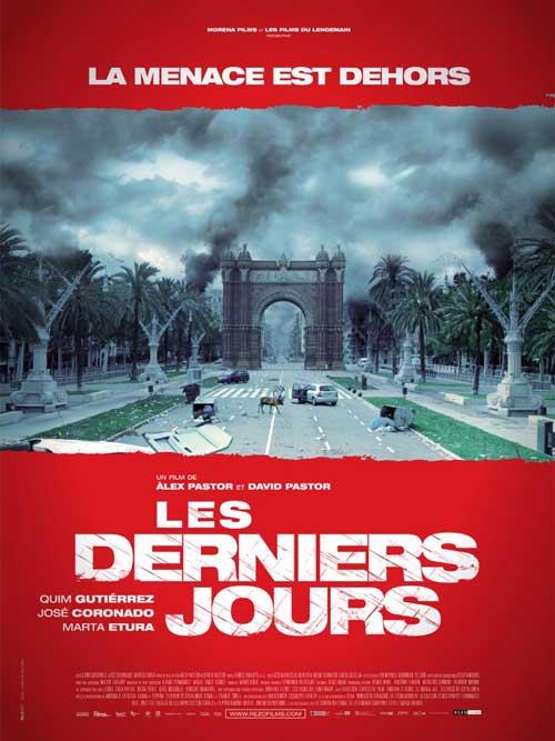 MOVIE MINI REVIEW : Les Derniers Jours