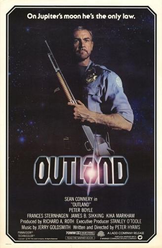 Summer Flashback (episode 6/10) :  OUTLAND (été 1982… ou 1983 !)