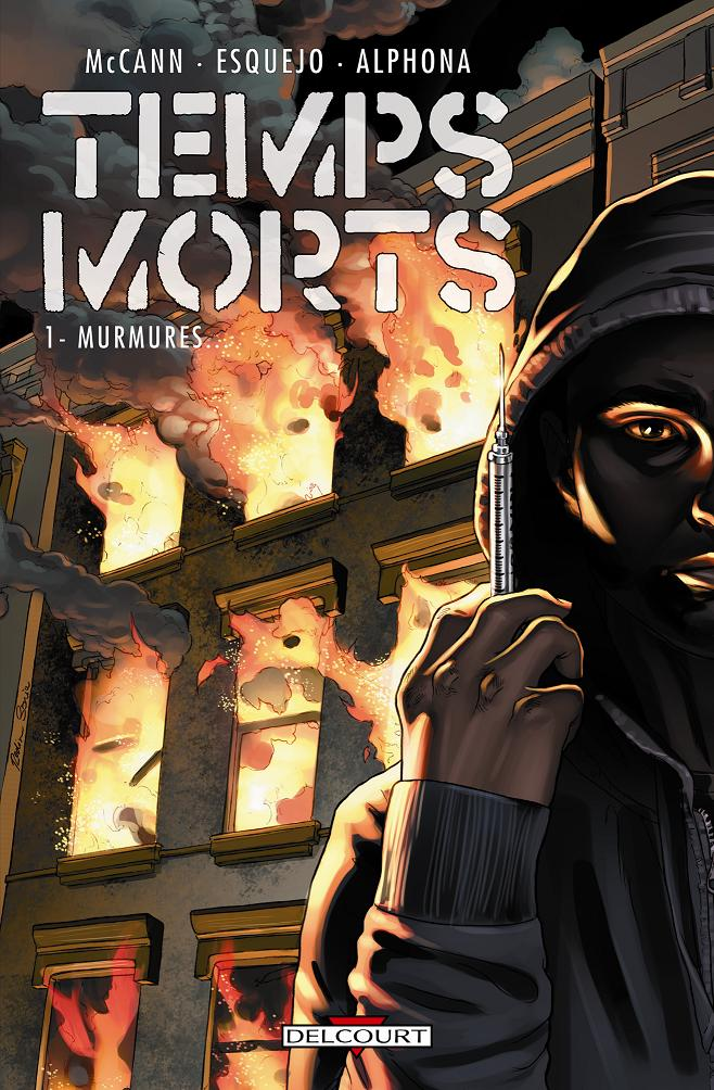 On a lu… Temps Morts – Tome 1 : Murmures