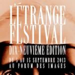 L'ÉTRANGE FESTIVAL 2013 : programmation complète