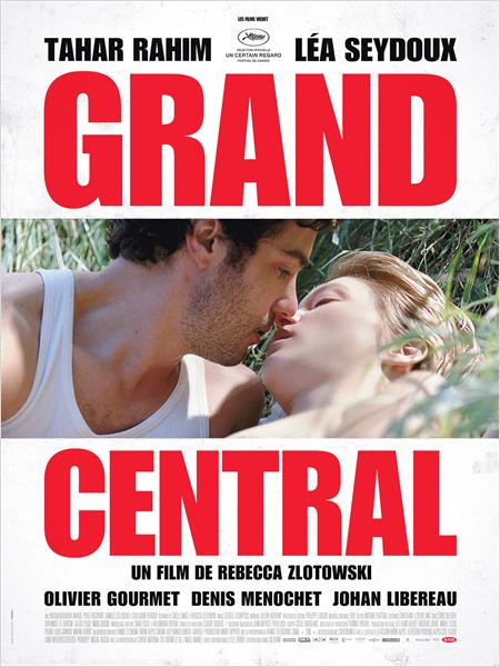 Grand Central, mais petit film (Critique de Grand Central, de Rebecca Zlotowski)