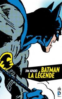 On a lu… Batman, La Légende – Tome 1