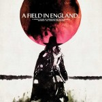 MOVIE MINI REVIEW : A Field In England