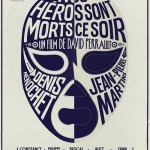MOVIE MINI REVIEW : Nos Héros Sont Morts Ce Soir