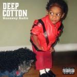 Music Mini Review : Deep Cotton, EP Runaway Radio (Wondaland)