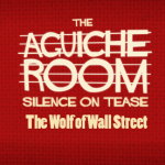 Aguiche Room, le riboute. The Wolf of Wall Street