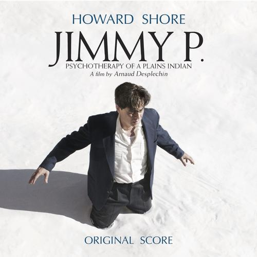 Music Mini Review : OST Jimmy P, de Howard Shore (Howe Records)