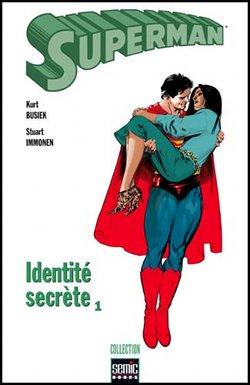 On a lu… Superman – Identité Secrète de Kurt Busiek et Stuart Immonen
