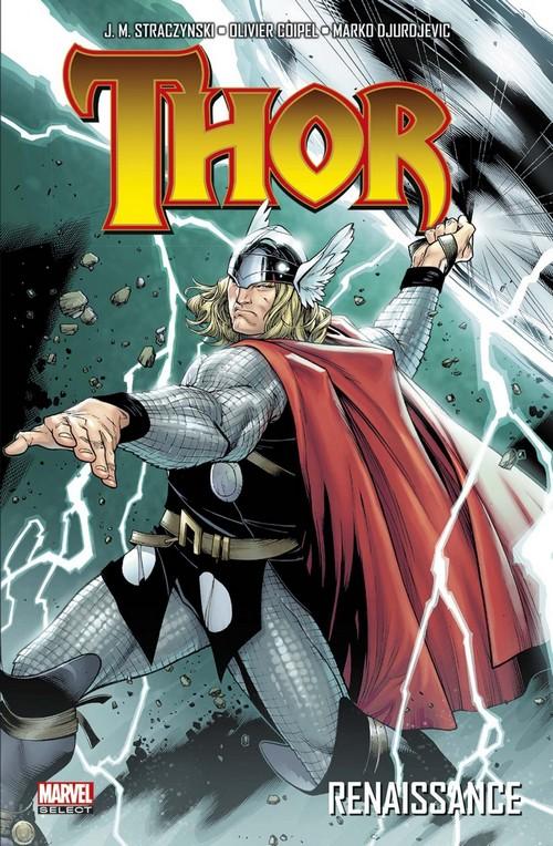 On a lu… Thor – Renaissance par Joe Michael Straczynski et Olivier Coipel