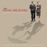 Music Mini Review : OST Saving Mr. Banks, de Thomas Newman (Walt Disney Records)