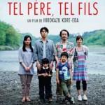 MOVIE MINI REVIEW : Tel Père Tel Fils