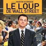 Scorsese allume le feu (critique du Loup de Wall Street, de Martin Scorsese)