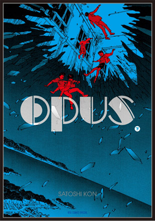 On a lu… Opus (T.2) de Satoshi Kon