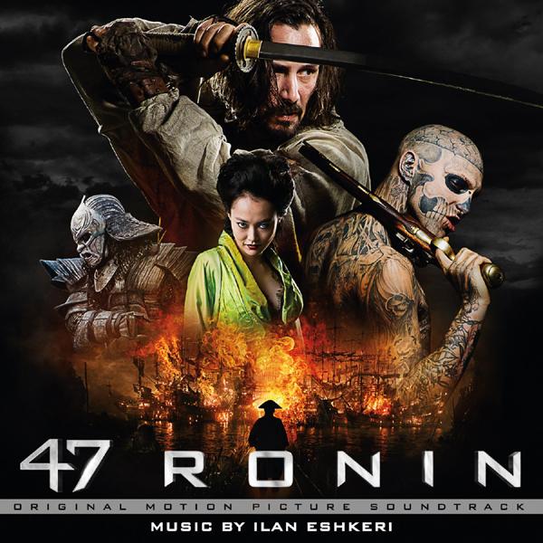 Music Mini Review : OST 47 Ronin, d'Ilan Eshkeri (Varèse Sarabande)