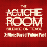 The Aguiche Room : X-Men, Days of Future Past