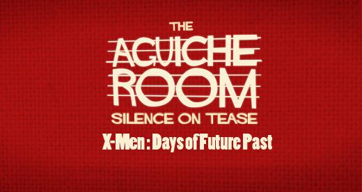The Aguiche Room : X-Men, Days of Future Past