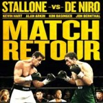 MOVIE MINI REVIEW : Match Retour