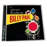 Music Mini Review : Billy Paul, Feelin' Good At The Cadillac Club (Remastered) (Big Break Records)