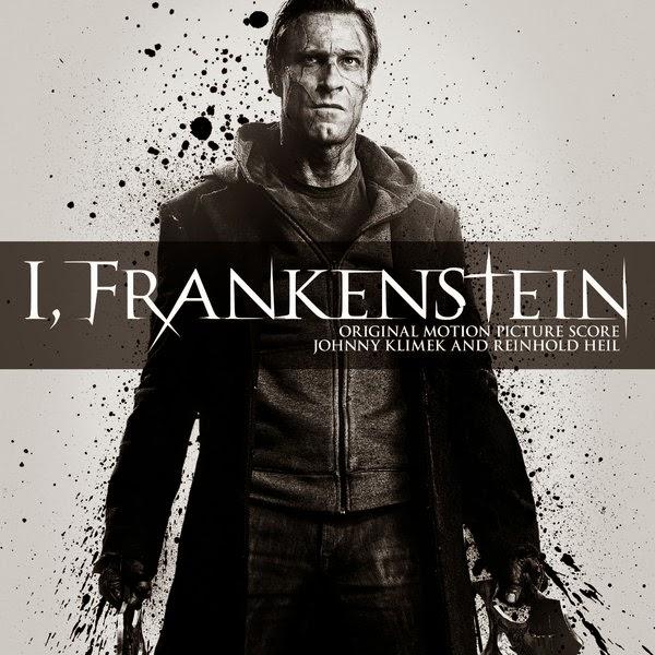 Music Mini Review : OST I, Frankenstein, de Johnny Klimek et Reinhold Heil (Lakeshore Records)