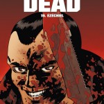 On a lu… Walking Dead – Tome 19 par Robert Kirkman et Charlie Adlard